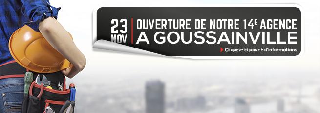 Ouverture agence à Goussainville !